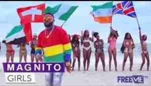 Video: Magnito – Girls